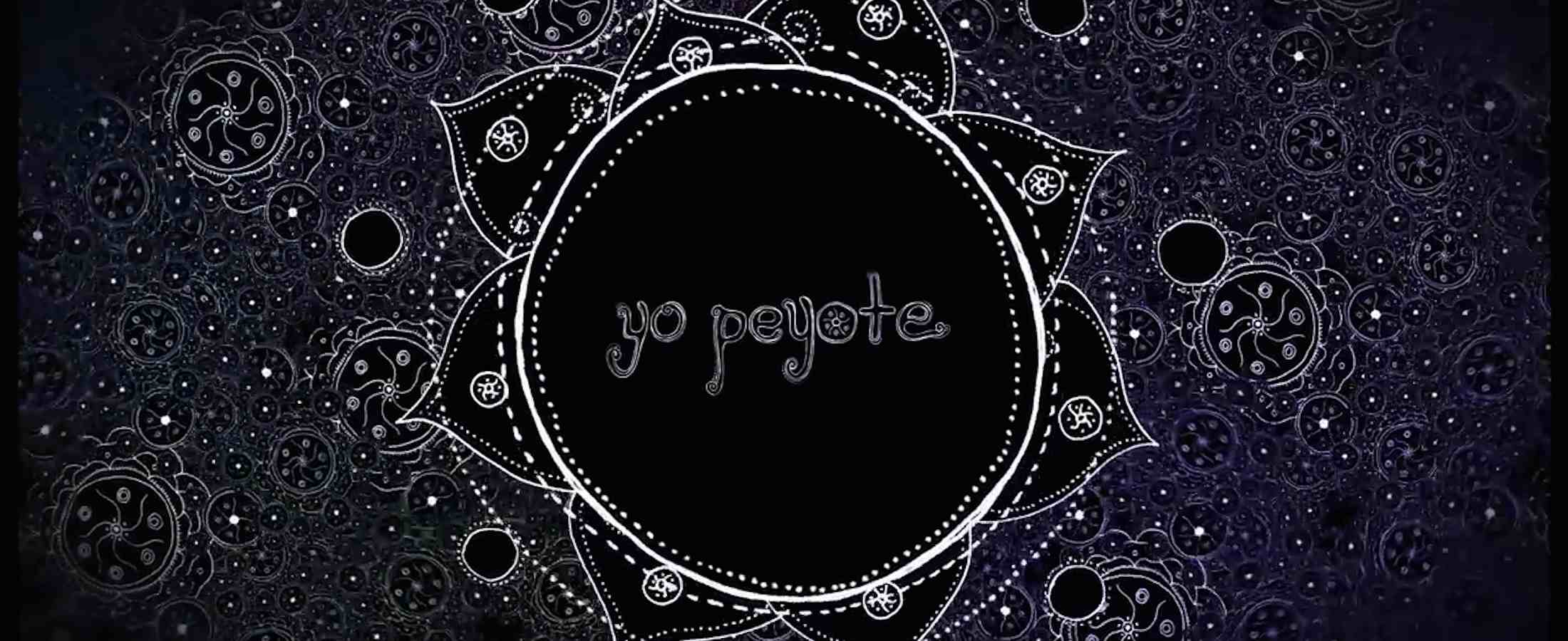 Yo Peyote a documentary